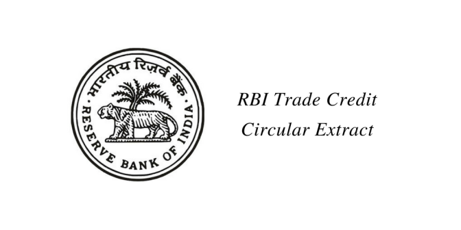 RBI Trade Credit (Buyers/Suppliers Credit) Circular Extract