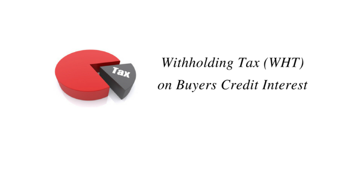 WHT (Withholding Tax) on interest on Buyers Credit