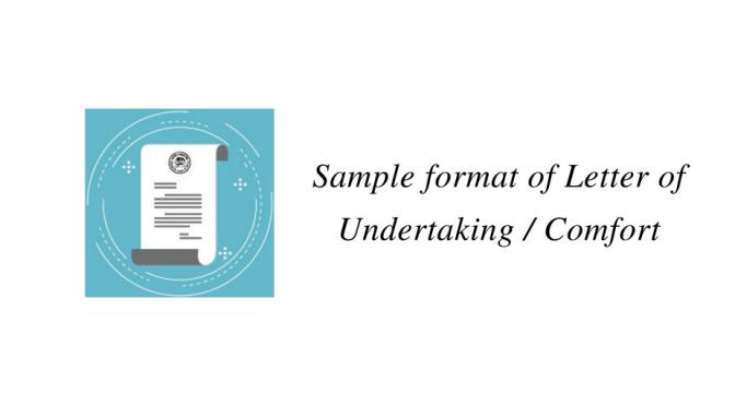 Sample format of Letter of Undertaking / Comfort (LOU / LOC)