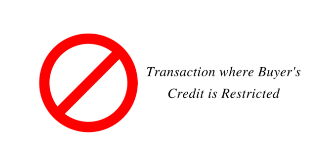 Transaction where Buyer's Credit is Restricted