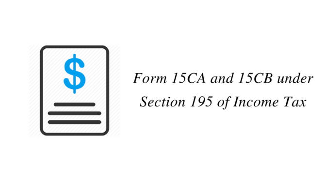 Form 15CA and 15CB under Section 195 of Income Tax