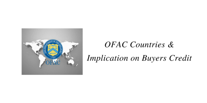 OFAC Countries & Implication on Buyers Credit