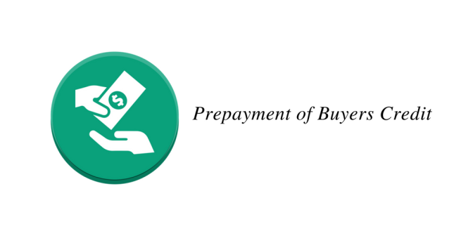 Prepayment of Buyers Credit