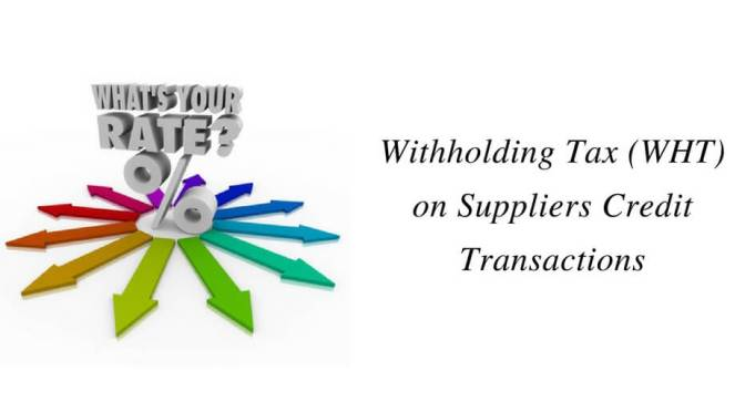 Withholding Tax (WHT) on Suppliers Credit Transactions