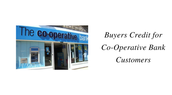 Buyers Credit for Co Operative Bank Customers