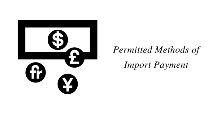 Permitted Methods of Import Payment