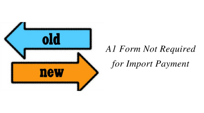 A1 Form Not Required for Import Payment