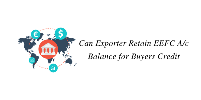 Can Exporter Retain EEFC A/c Balance for Buyers Credit Repayment