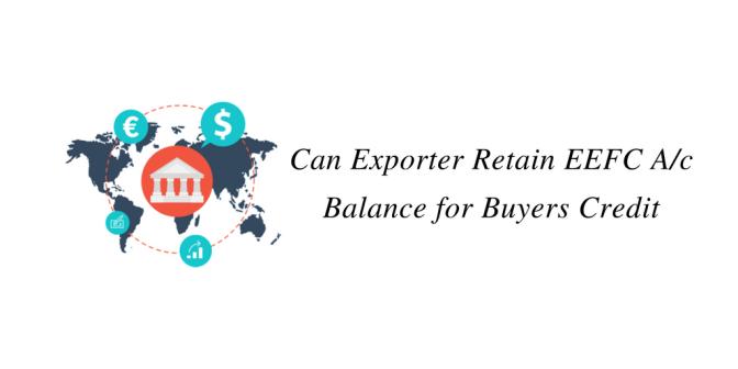 Can Exporter Retain EEFC A/c Balance for Buyers Credit Repayment