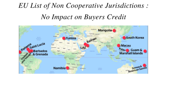 EU list of Non-Cooperative Jurisdictions : No Impact on Buyers Credit
