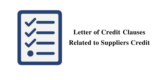 Letter of Credit Clauses Related to Suppliers Credit