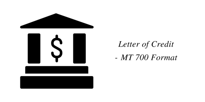 Letter of Credit – MT 700 Format