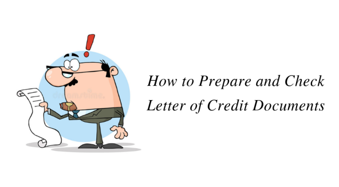 How to Prepare and Check Letter of Credit Documents
