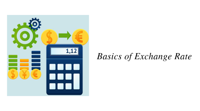 Basics of Exchange Rate