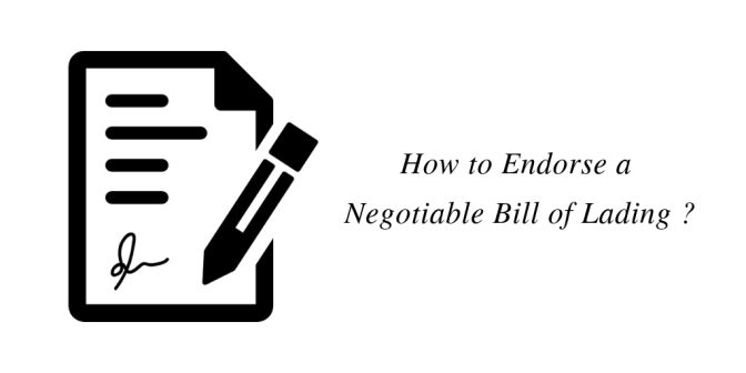 How to Endorse a Negotiable Bill of Lading ?