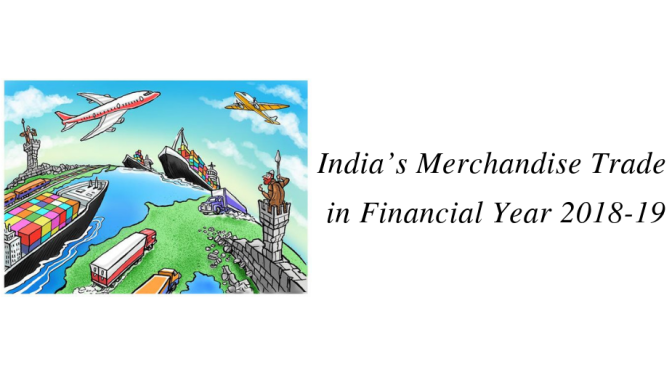 India's Merchandise Trade in Financial Year 2018-19