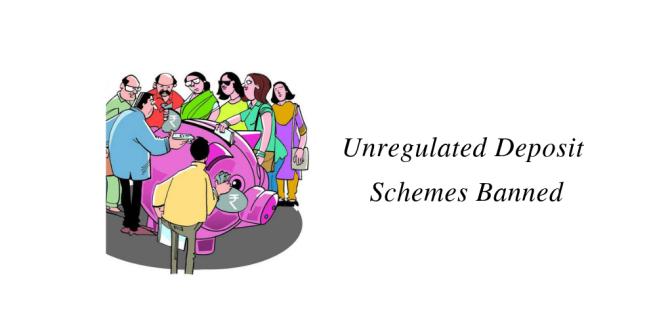 Unregulated Deposit Schemes Banned