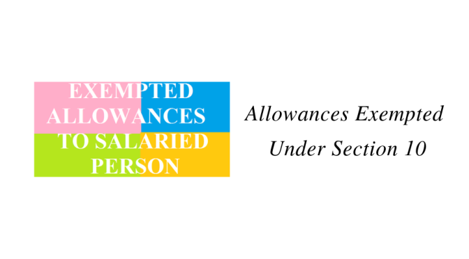 Allowances Exempted Under Section 10