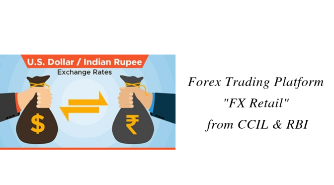 "Forex Trading Platform ""FX-Retail"" from CCIL & RBI"