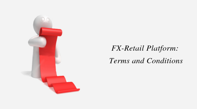 FX-Retail Platform: Terms and Conditions