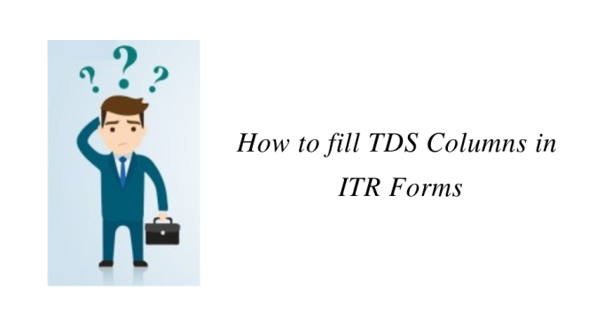 How to fill TDS Columns in ITR Forms